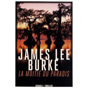 LA MOITIE DU PARADIS – James Lee Burke