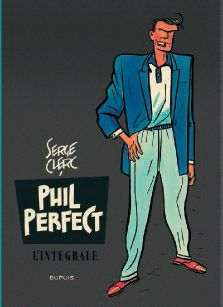 PHIL PERFECT L'INTEGRALE – Serge Clerc