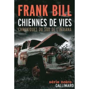 CHIENNES DE VIES – Frank Bill
