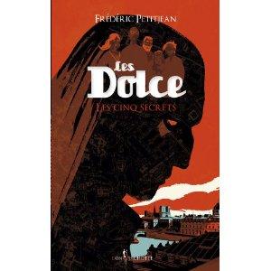 LES DOLCE (Tome 2) – Frédéric Petitjean