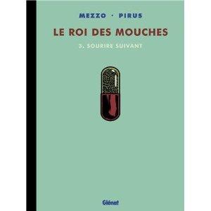 LE ROI DES MOUCHES – Mezzo & Pirus