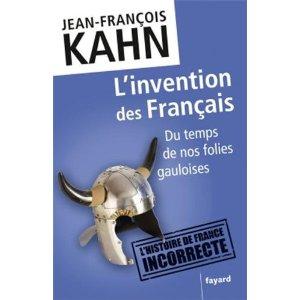 L'INVENTION DES FRANCAIS – Jean-François Kahn