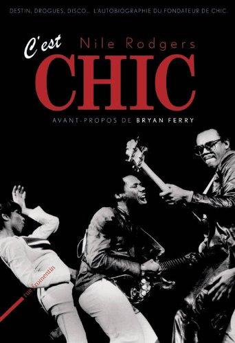 C'EST CHIC – Nile Rodgers