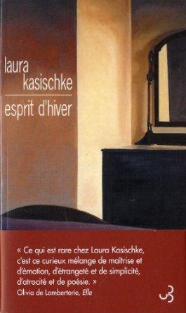 ESPRIT D'HIVER – Laura Kasischke