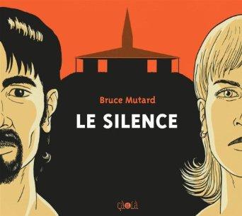 LE SILENCE – bruce Mutard