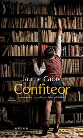 CONFITEOR – Jaume Cabré