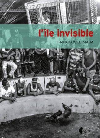 L'ILE INVISIBLE – Francisco Suniaga