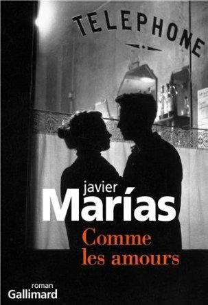 COMME LES AMOURS – Javier Marias