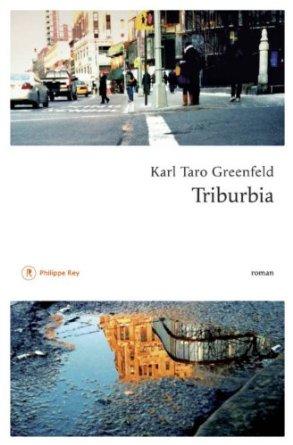TRIBURBIA – Karl Taro Greenfeld & L'AUTRE COTE DES DOCKS – Ivy Pochoda