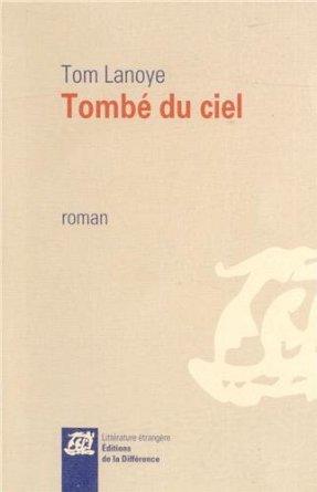 TOMBE DU CIEL – Tom Lanoye