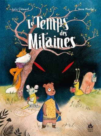 LE TEMPS DES MITAINES – Loïc Clément et Anne Montel