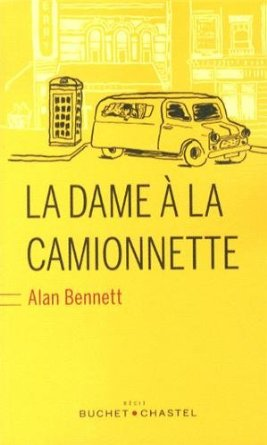 LA DAME A LA CAMIONNETTE – Alan Bennet
