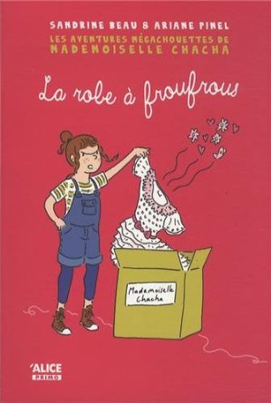 LA ROBE A FROUFROUS – Sandrine Beau et Ariane Pinel