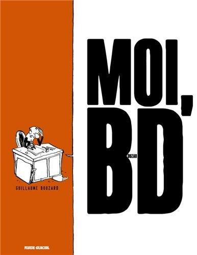 MOI, BD – Bouzard