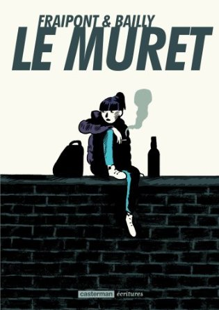 LE MURET – Celine Fraipont & Pierre Bailly
