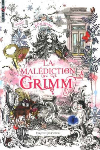 LA MALEDICTION DE GRIMM – Polly Shulman