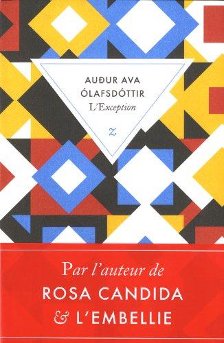 L'EXCEPTION – Audur Ava Olafsdottir