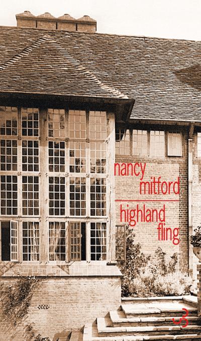 HIGHLAND FLING – Nancy Mitford
