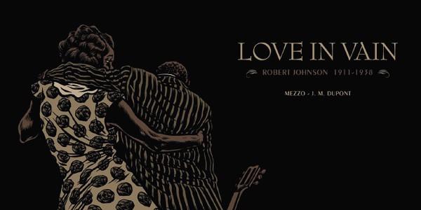 LOVE IN VAIN – Mezzo & J.-M. Dupont