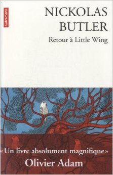 RETOUR A LITTLE WING – Nickolas Butler
