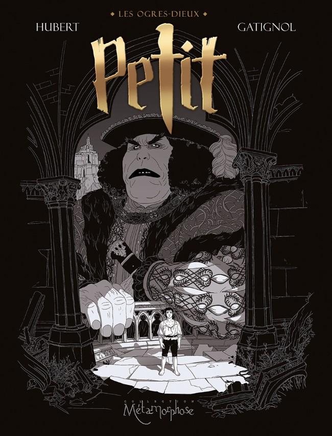 LES OGRES DIEUX : PETIT – Gatignol & Hubert