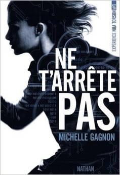 NE T'ARRETE PAS – MICHELLE GAGNON
