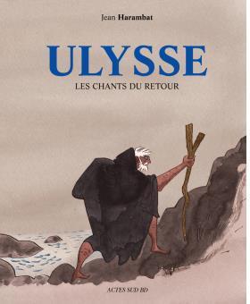La dernière aventure d'Ulysse, rentrer à la maison.