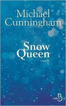 SNOW QUEEN – Michael Cunningham