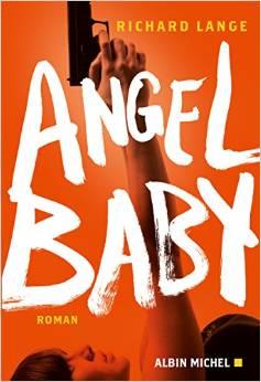 ANGEL BABY – Richard Lange