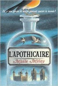 L'APOTHICAIRE – MAILE MELOY