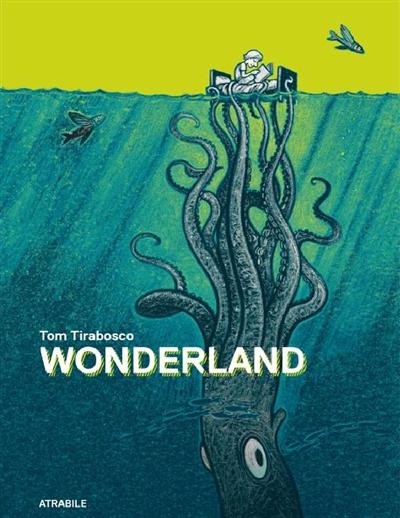 WONDERLAND – Tom Tirabosco