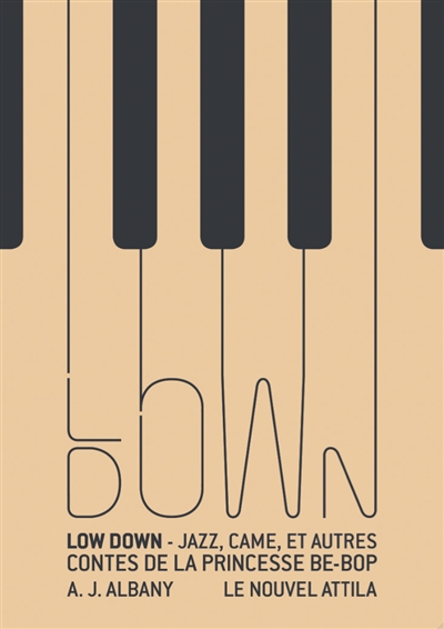 LOW DOWN – A. J. Albany