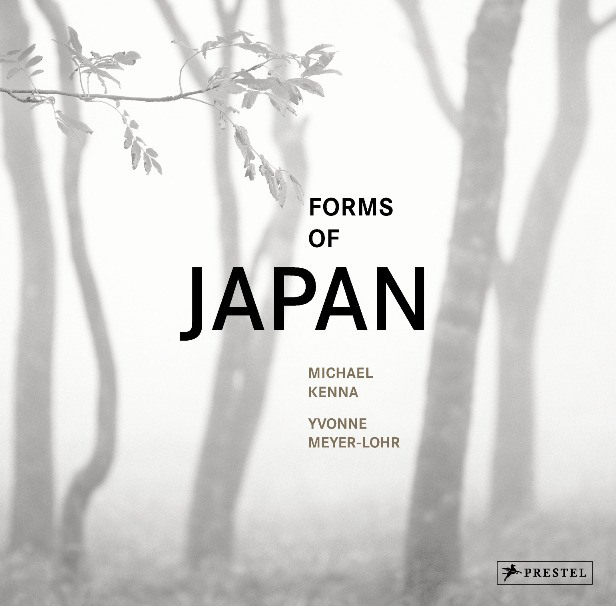 Forms of Japan Michael Kenna engl von Yvonne Meyer-Lohr