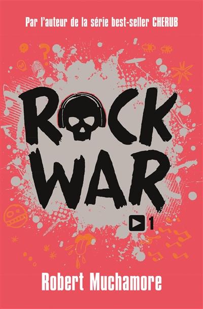 ROCK WAR / ROBERT MUCHAMORE