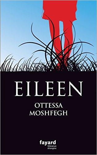 Eileen – Ottessa Moshfegh