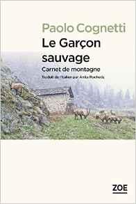 LE GARCON SAUVAGE – PAOLO COGNETTI