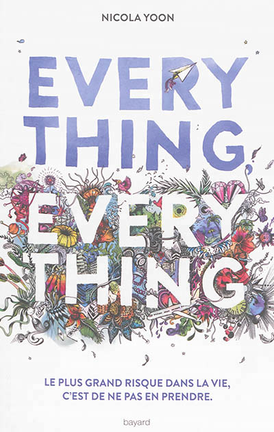 EVERYTHING EVERYTHING / NICOLA YOON