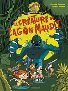 LA CRÉATURE DU LAGON MAUDIT / STÉPHANE TAMAILLON ET LAURENT AUDOUIN