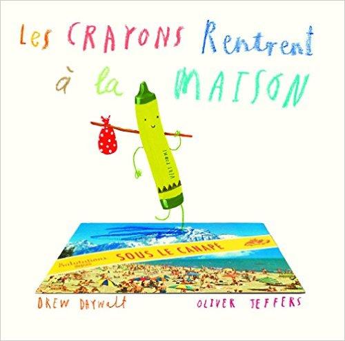 LES CRAYONS RENTRENT A LA MAISON – DAYWATT & JEFFERS