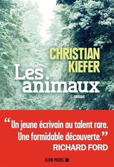 LES ANIMAUX – CHRISTIAN KIEFER