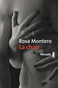 LA CHAIR – ROSA MONTERO
