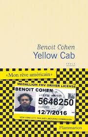 YELLOW CAB – BENOIT COHEN