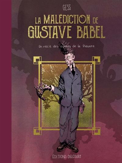 LA MALEDICTION DE GUSTAVE BABEL – Gess