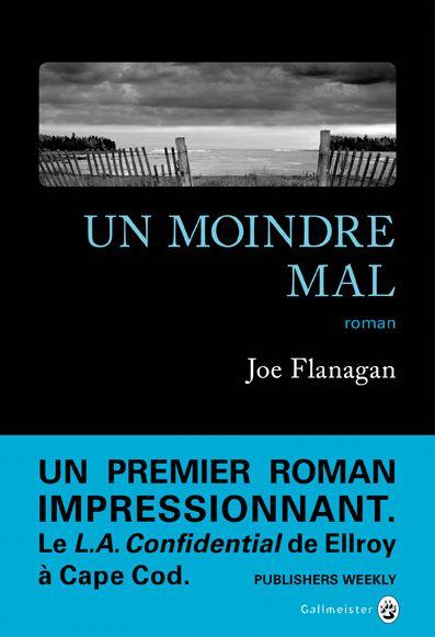 UN MOINDRE MAL – Joe Flanagan