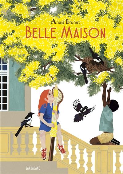 BELLE MAISON – Anaïs Brunet