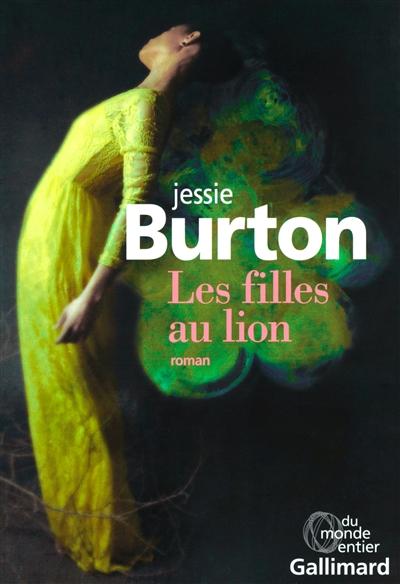 LES FILLES AU LION – Jessie Burton