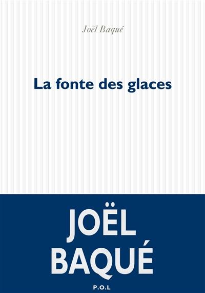 LA FONTE DES GLACES – JOEL BAQUé