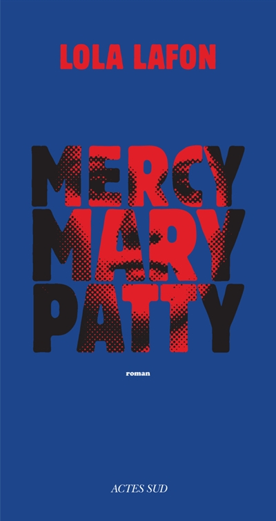 MERCY MARY PATTY – LOLA LAFON