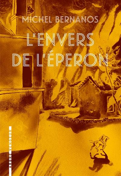 L'ENVERS DE L'ÉPERON – MICHEL BERNANOS