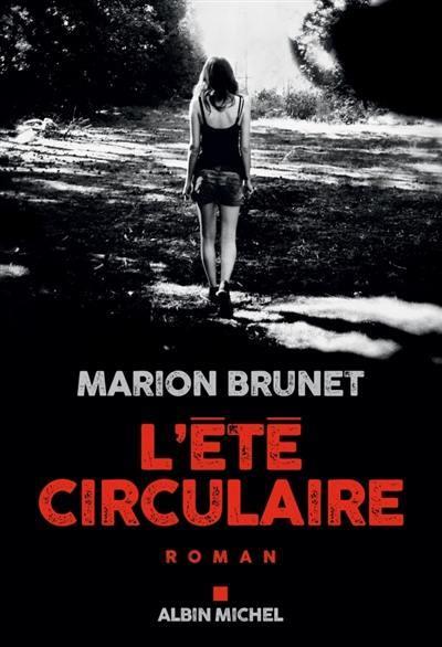 L'été circulaire – Marion Brunet